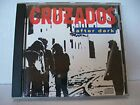 CRUZADOS - After Dark - CD - **BRAND NEW/STILL SEALED** - RARE