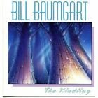 BILL BAUMGART - Kindling - CD - **Mint Condition** - RARE