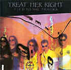 TREAT HER RIGHT  TIED TO THE TRACKS CD