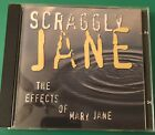 Scraggly Jane-The Effects Of Mary Jane Cd Indie Rock