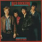 RED ROCKERS - Good As Gold / Schizophrenic Circus - CD - RARE