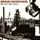 MICHAEL STANLEY BAND - You Can't Fight Fashion (remastered) - CD - Import Mint