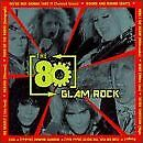 80'S GLAM ROCK - V/A - CD - **EXCELLENT CONDITION**