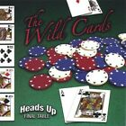 Wild Cards - Heads Up Final Table (CD Used Very Good)
