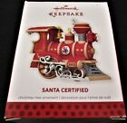 2013 Hallmark Keepsake Ornament ~ Santa Certified ~ MIB