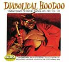DIABOLICAL HOODOO - Vintage Songs Of Delivery Doom & Hellfire - CD - **NEW**