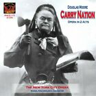 DOUGLAS MOORE - Carry Nation - 2 CD - **Mint Condition**