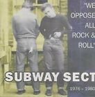 SUBWAY SECT - We Oppose All Rock & Roll - CD - Import - **Excellent Condition**