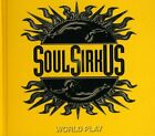 SOUL SIRKUS - World Play - 2 CD - Import - **Mint Condition** - RARE