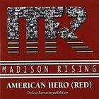 MADISON RISING - American Hero (red) - CD - Original Recording Remastered - NEW