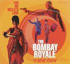BOMBAY ROYALE - You Me Bullets Love - CD - Import - **Excellent Condition**