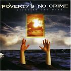 POVERTY'S NO CRIME - Slave To Mind - CD - Import - **BRAND NEW/STILL SEALED**