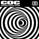 CORROSION OF CONFORMITY - America's Volume Dealer - CD - **Mint Condition**