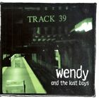 WENDY AND LOST BOYS - Track 39 [rare] - CD - Super - Dsd - **Mint Condition**