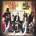CRASH STREET KIDS - Let's Rock And Roll Tonite - CD - BRAND NEW/STILL SEALED
