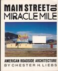 MAIN STREET TO MIRACLE MILE By Liebs Hardcover Excellent Condition