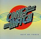 CONEY HATCH - Best Of Three - CD - Import - **BRAND NEW/STILL SEALED**