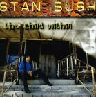 STAN BUSH - Child Within - CD - **Mint Condition**