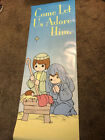 Vintage 1996 Precious Moments Come Let Us Adore Him Door Poster Large Nativity