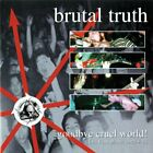 BRUTAL TRUTH - Goodbye Cruel World - 2 CD - Live - **Excellent Condition**