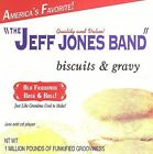 Biscuits & Gravy 2006 by The Jeff Jones Band