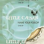 LITTLE CAESAR - Name Your Poison - CD - Ep - **Excellent Condition** - RARE