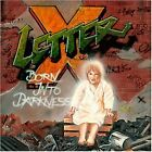 LETTER X - Born Into Darkness - CD - Import - **Excellent Condition** - RARE