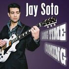 JAY SOTO - Long Time Coming - CD - **BRAND NEW/STILL SEALED** - RARE