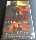 ROME THE EMPERORS SPY BY M C SCOTT FIRST EDITION HAND SIGNED H B