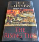 THE RISING TIDE BY JEFF SHAARA FIRST EDITION HAND SIGNED H B