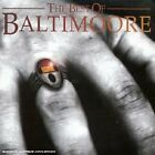 BALTIMOORE - Best Of Baltimore - CD - Import - **Excellent Condition**
