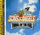 SONS OF ANGELS - Thrill Of Feel - CD - Extra Tracks Import - **Mint Condition**