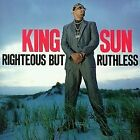 KING SUN - Righteous But Ruthless By King Sun (1990-11-19) - CD - *Excellent*