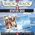 STATUS QUO - Back To Back - Whatever You Want & Just Supposin - CD - **VG**