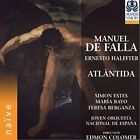 MANUEL DE FALLA - De Falla/ Halffter: Atlantida - 2 CD - **NEW/STILL SEALED**