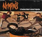 NYMPHS - A Practical Guide To Astral Projection - CD - BRAND NEW/STILL SEALED