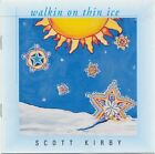 SCOTT KIRBY - Walkin' On Thin Ice - CD - **Excellent Condition**