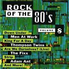 Rock Of 80s Vol. 8 - ~~ CD - **Mint Condition**