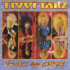 TIGERTAILZ - Young & Crazy - CD - Import - **Excellent Condition** - RARE