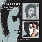 ANDY FRASER - Andy Fraser Band/in Your Eyes / Andy Fraser - CD - Import - *Mint*