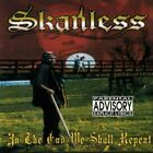 SKANLESS - In End We Shall Repent - CD - **BRAND NEW/STILL SEALED** - RARE