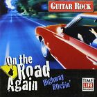 GUITAR ROCK: ON ROAD AGAIN - HIGHWAY ROCKIN - V/A - CD - *MINT CONDITION*