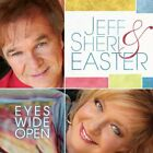 JEFF EASTER & SHERI - Eyes Wide Open - CD - **Mint Condition** - RARE