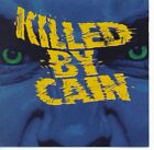 KILLED BY CAIN - Self-Titled (1993) - CD - **Excellent Condition**