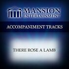 MANSION MUSIC - There Rose A Lamb [accompaniment/performance Track] - CD NEW