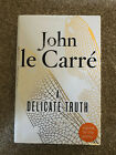 SIGNED JOHN LE CARRE A Delicate Truth 1 1 HBK George Smiley Spy Espionage