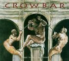 CROWBAR - Time Heals Nothing - CD - Enhanced Import - **BRAND NEW/STILL SEALED**