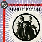 PLANET PATROL - Play At Your Own Risk - CD - Single - **Excellent Condition**