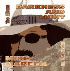 MIKE MAREEN - Darkness & Light - CD - Import - **Mint Condition**