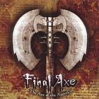 FINAL AXE - Axe Of Aples - CD - Import - **Excellent Condition**